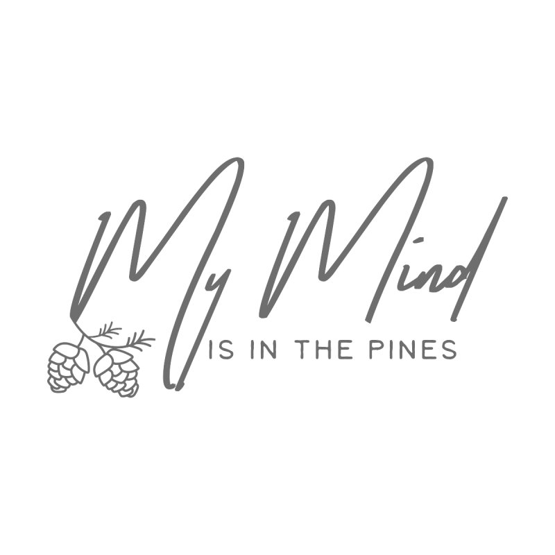 My Mind is in the Pines Accessories Water Bottle by Roam & Roots Shop