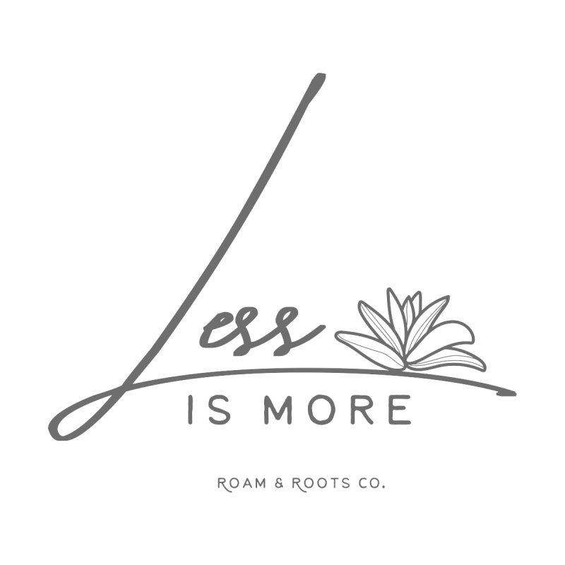 Less is More Accessories Sticker by Roam & Roots Shop