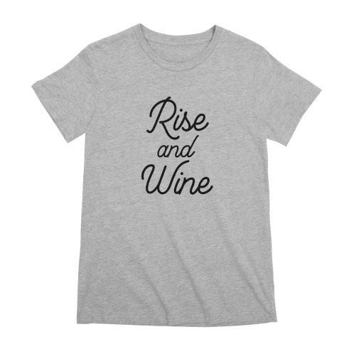 image for Rise and Wine