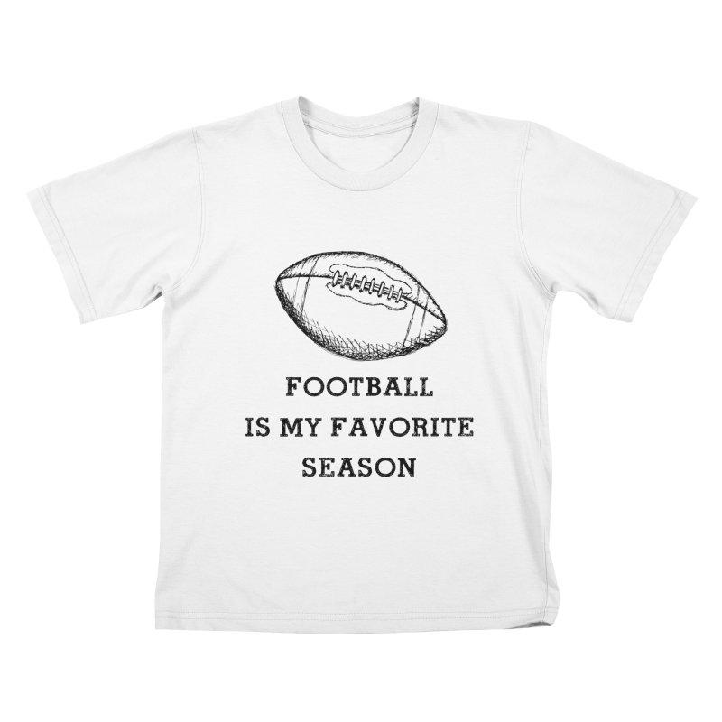 Football is my favorite season Kids T-Shirt by Roam & Roots Shop