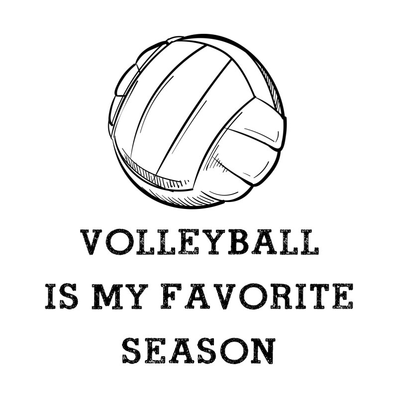 Volleyball is my favorite season Accessories Mug by Roam & Roots Shop