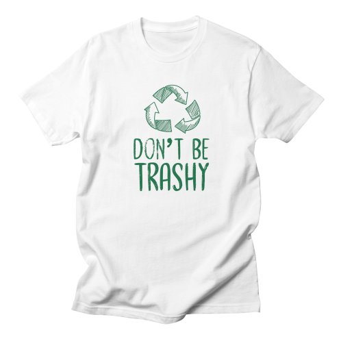 image for Don't be trashy