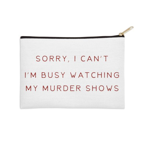 image for I'm busy watching my murder shows