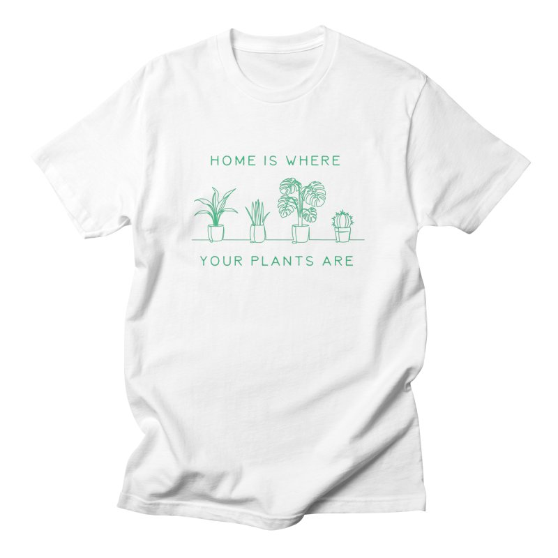 Home is where your plants are Men's T-Shirt by Roam & Roots Shop