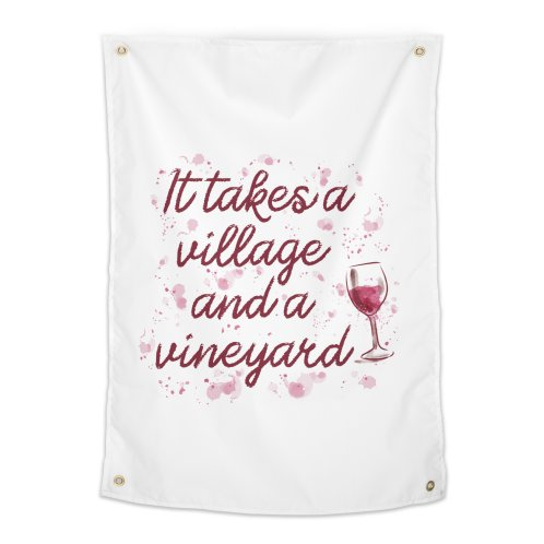 image for It takes a village and a vineyard