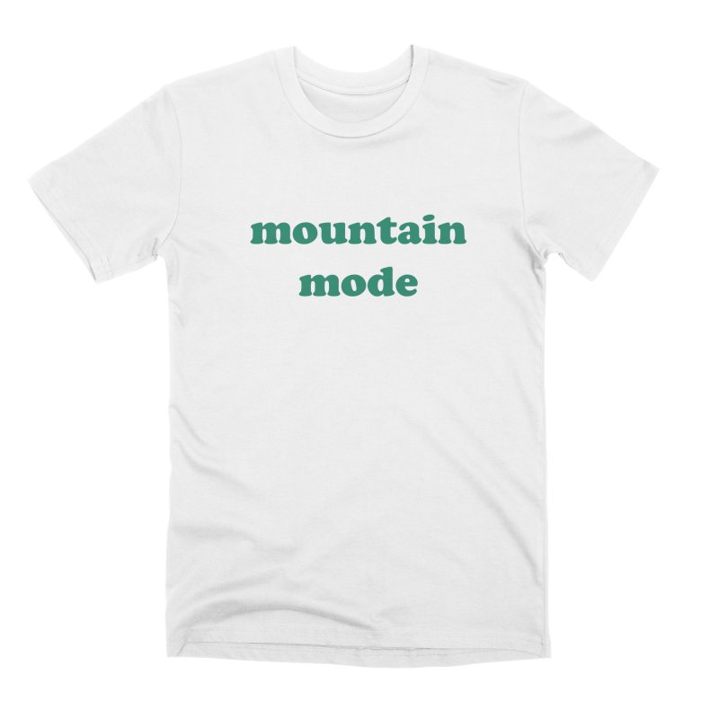 Mountain mode Men's T-Shirt by Roam & Roots Shop