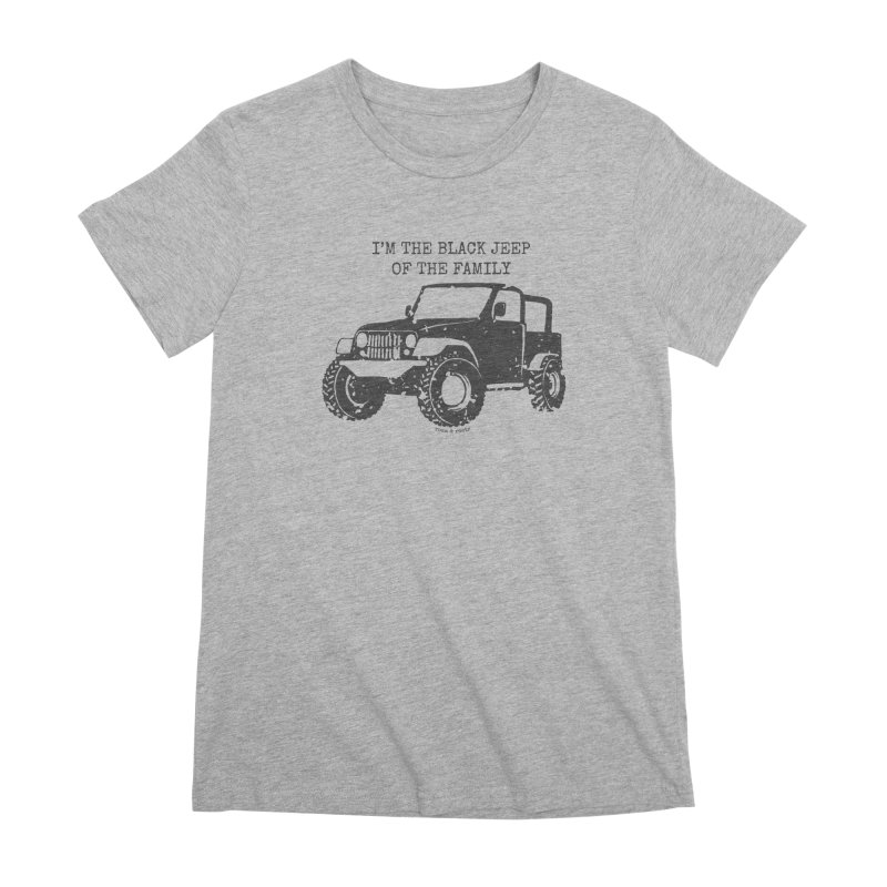 Black Jeep of the Family Women's T-Shirt by Roam & Roots Shop