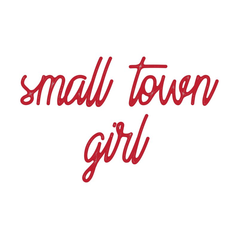 Small Town Girl Women's Scoop Neck by Roam & Roots Shop