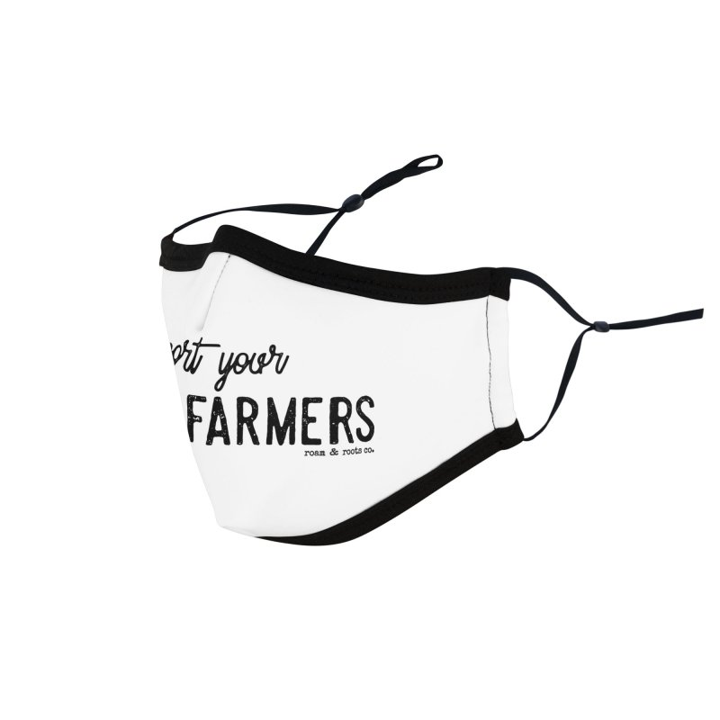 Support Your Local Farmers Accessories Face Mask by Roam & Roots Shop