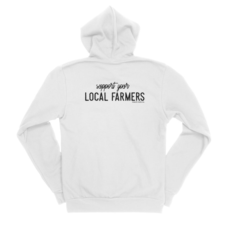 Support Your Local Farmers Women's Zip-Up Hoody by Roam & Roots Shop