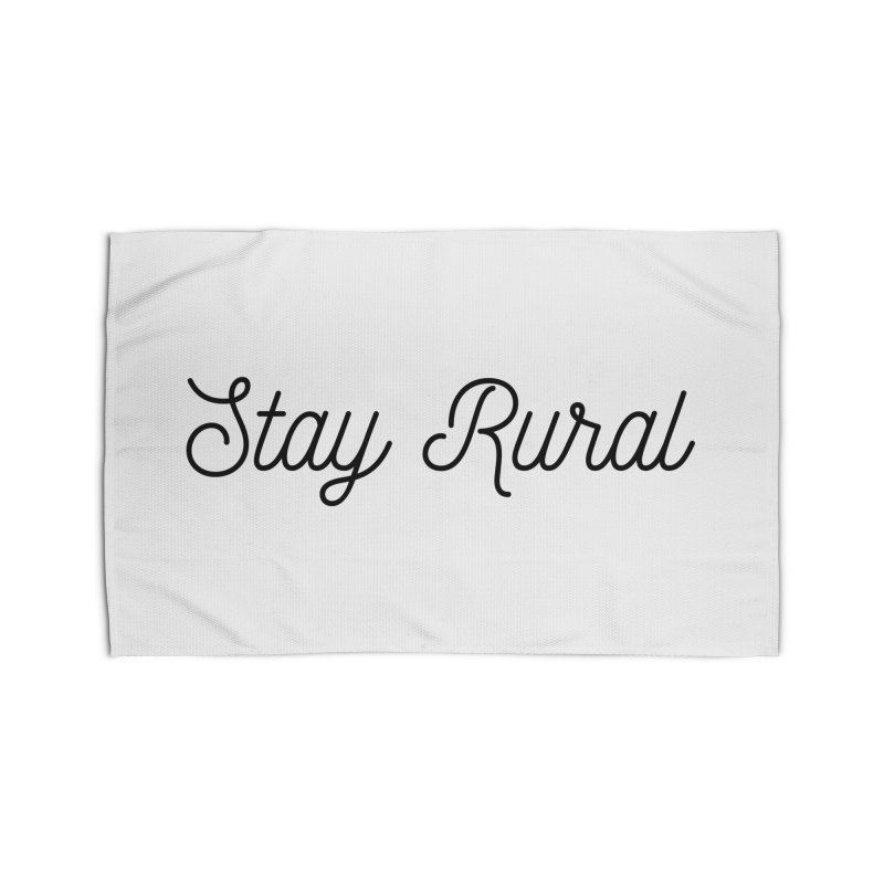 Stay Rural Home Rug by Roam & Roots Shop