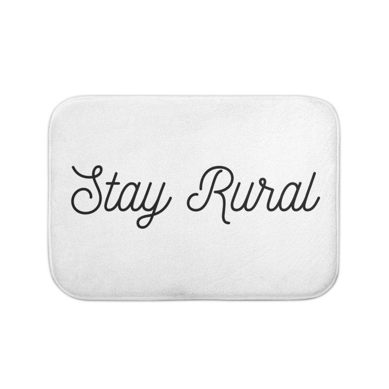 Stay Rural Home Bath Mat by Roam & Roots Shop