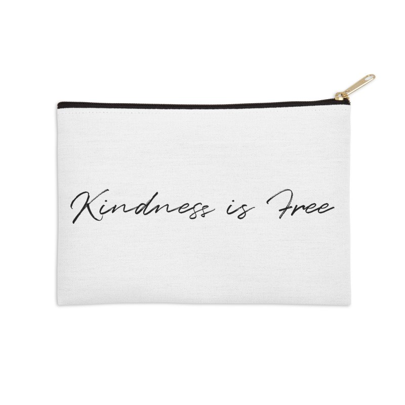 Kindness is Free Accessories Zip Pouch by Roam & Roots Shop