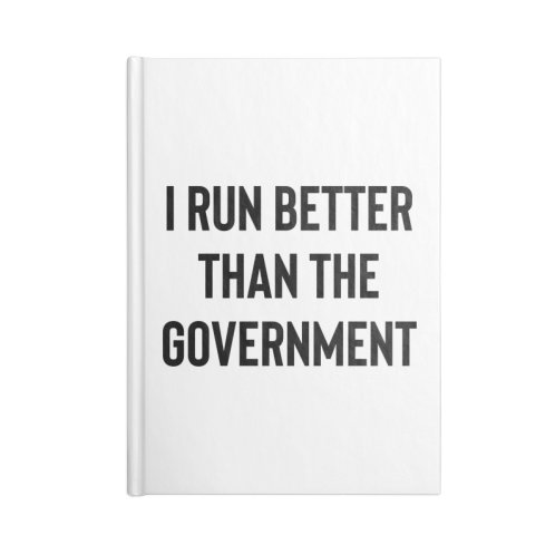 image for I run better than the Government