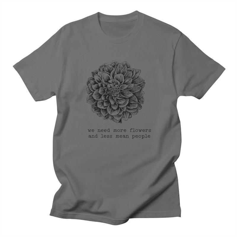 We need more flowers Design Men's T-Shirt by Roam & Roots Shop