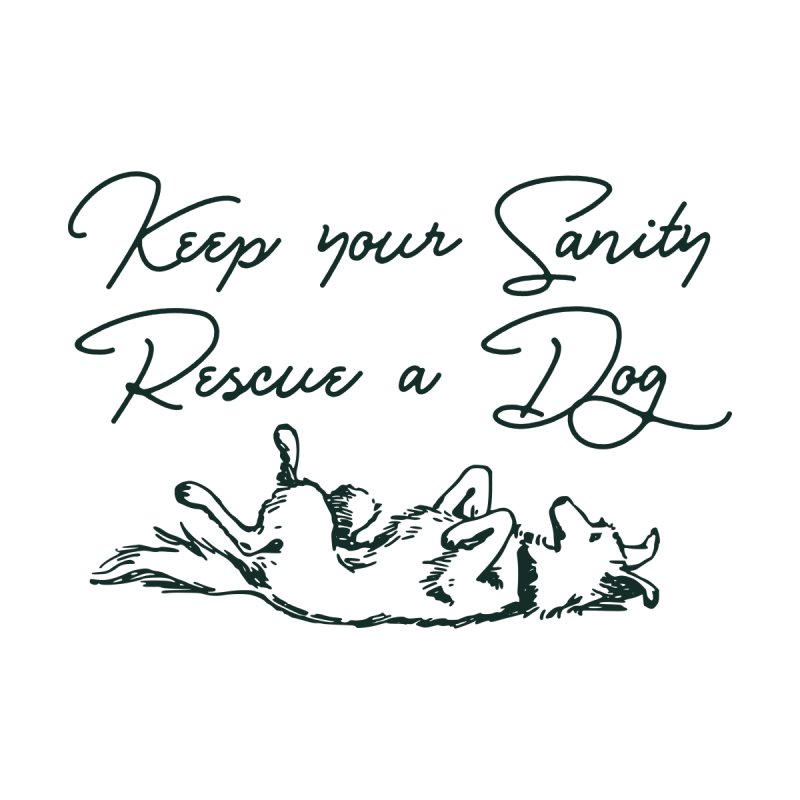 Keep you Sanity - Rescue a Dog Accessories Notebook by Roam & Roots Shop
