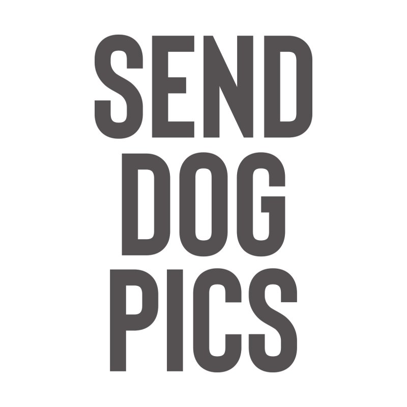Send Dog Pics Women's Pullover Hoody by Roam & Roots Shop