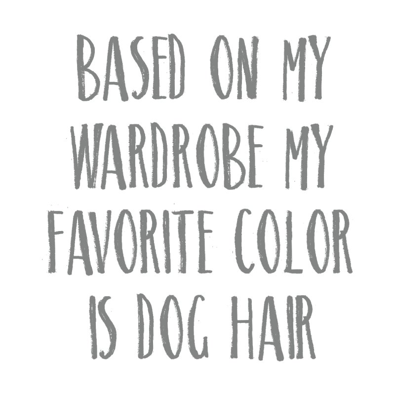 Based on my wardrobe my favorite color is dog hair Accessories Notebook by Roam & Roots Shop