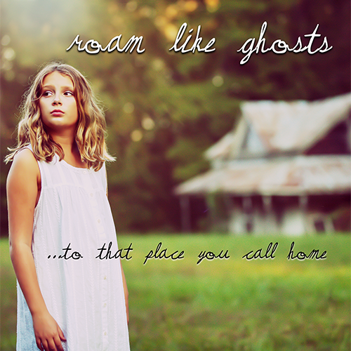 Roam-Like-Ghosts-2021-To-That-Place-You-Call-Home-Merchandise