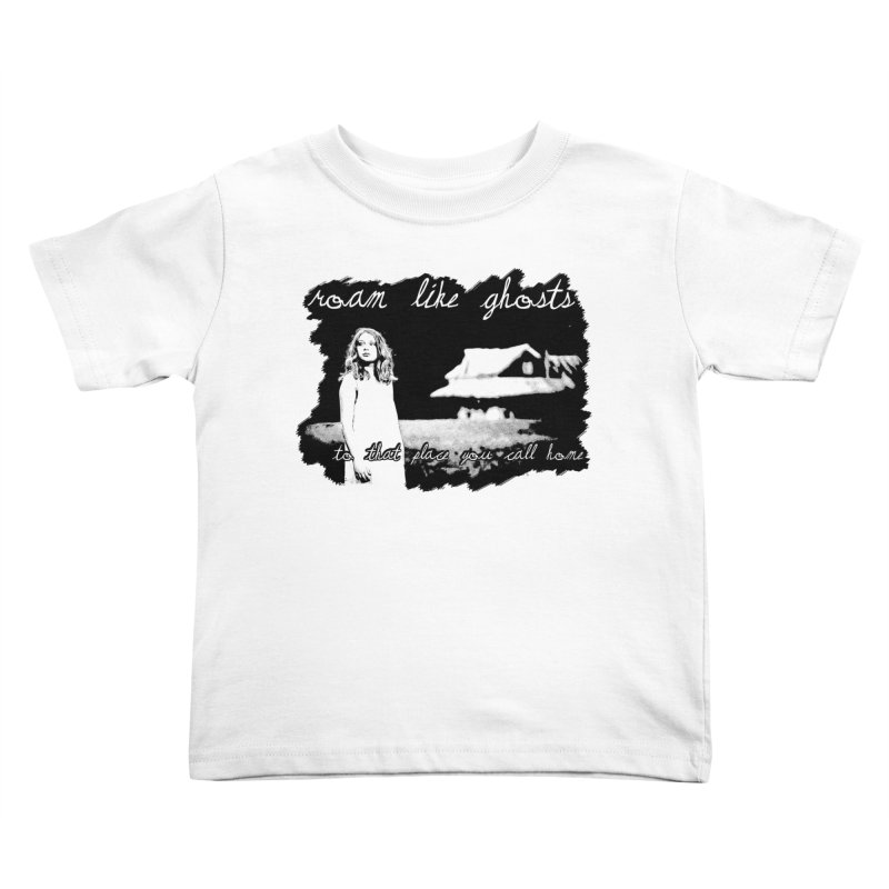 RLG To That Place You Call Home Cover BLK Kids Toddler T-Shirt by Roam Like Ghost's Merch Shop