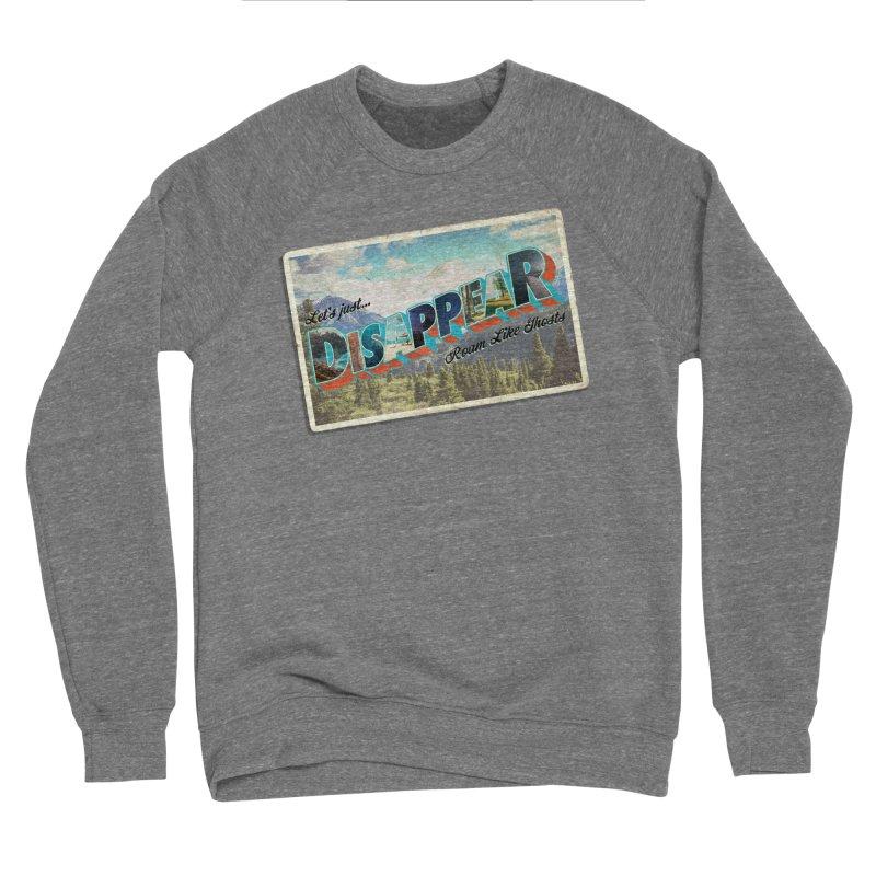 RLG-Disappear Postcard Design Women's Sweatshirt by Roam Like Ghost's Merch Shop
