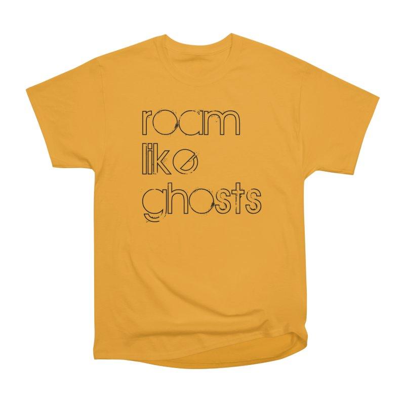Roam Like Ghosts - Stacked Women's Heavyweight Unisex T-Shirt by Roam Like Ghost's Merch Shop