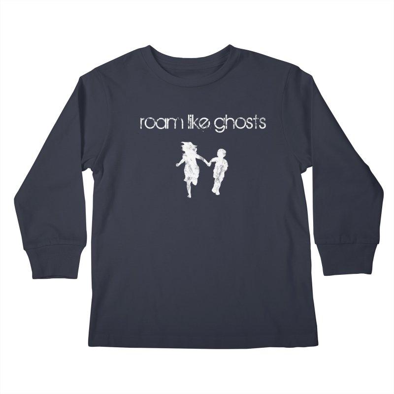 Ghost Kids Kids Longsleeve T-Shirt by Roam Like Ghost's Merch Shop