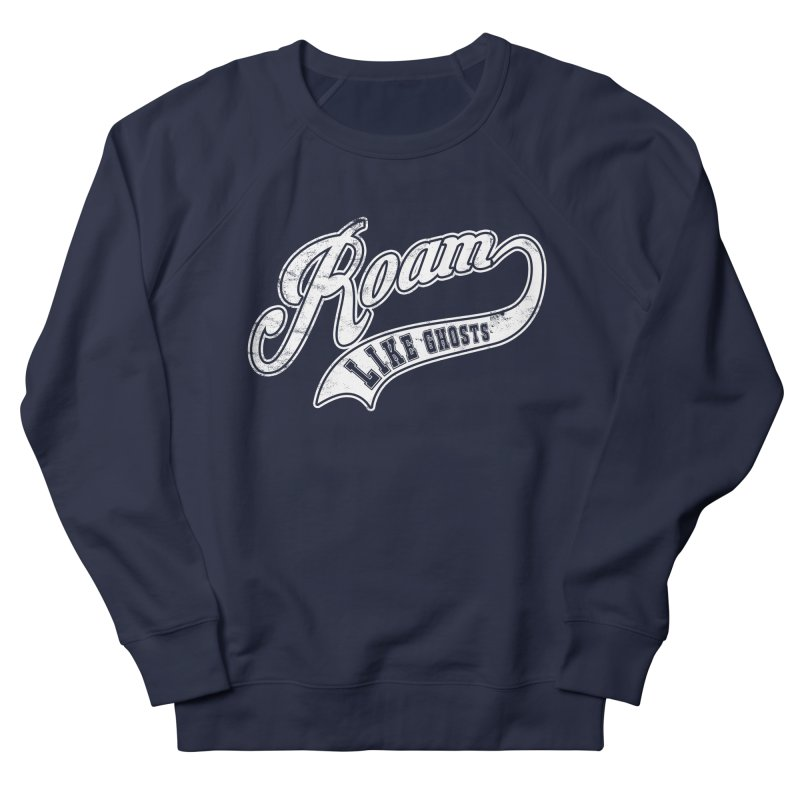 Roam Like Ghosts - Athletics for Darks colors Women's French Terry Sweatshirt by Roam Like Ghost's Merch Shop