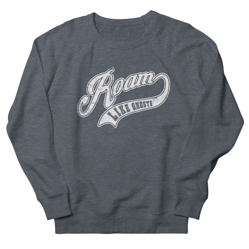 Roam Like Ghosts - Athletics for Darks colors Men's French Terry Sweatshirt by Roam Like Ghost's Merch Shop