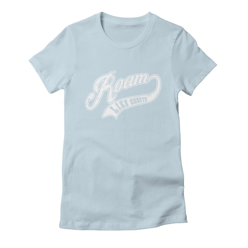Roam Like Ghosts - Athletics for Darks colors Women's Fitted T-Shirt by Roam Like Ghost's Merch Shop
