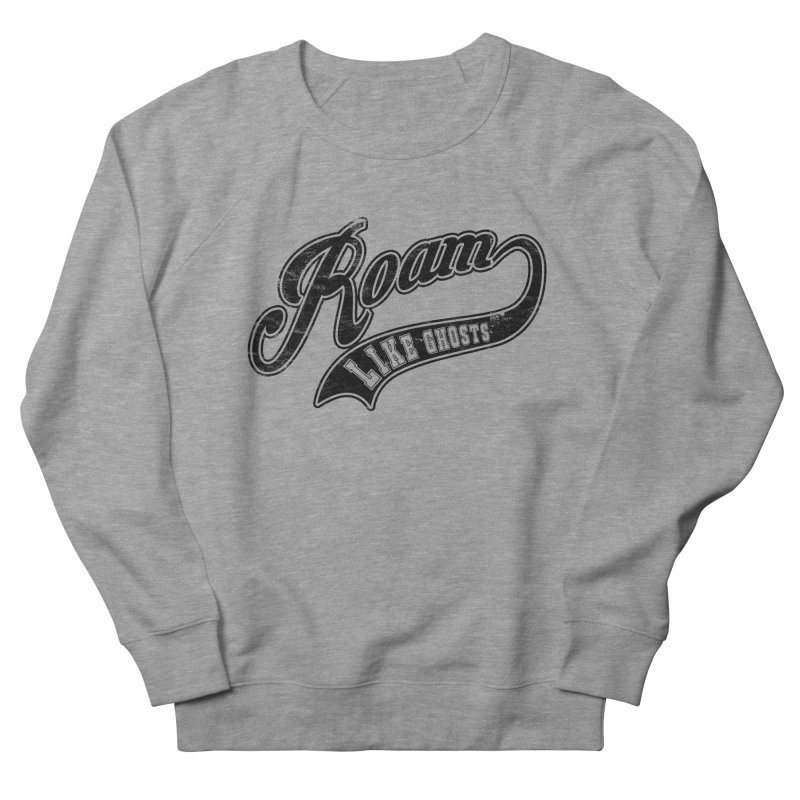 Roam Like Ghosts - Athletics design for light colors. Women's French Terry Sweatshirt by Roam Like Ghost's Merch Shop