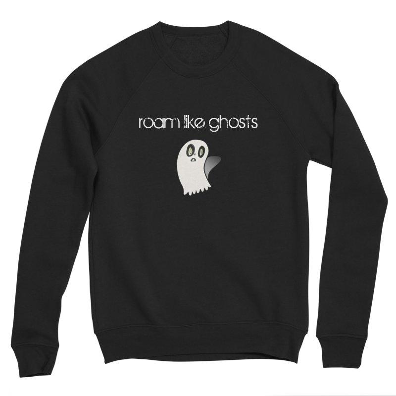 Roam Like Ghosts - Olivia's Ghost Women's Sweatshirt by Roam Like Ghost's Merch Shop