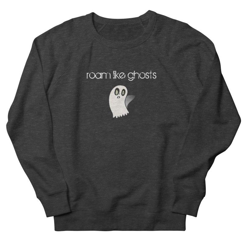 RLG-Olivias-Ghost-Design-on-darks Women's French Terry Sweatshirt by Roam Like Ghost's Merch Shop
