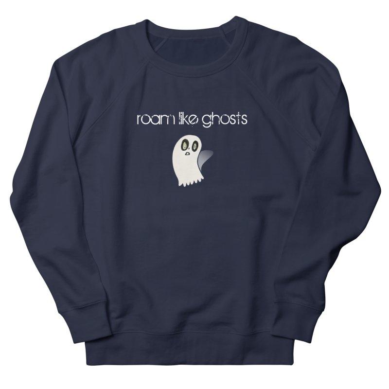 RLG-Olivias-Ghost-Design-on-darks Men's French Terry Sweatshirt by Roam Like Ghost's Merch Shop