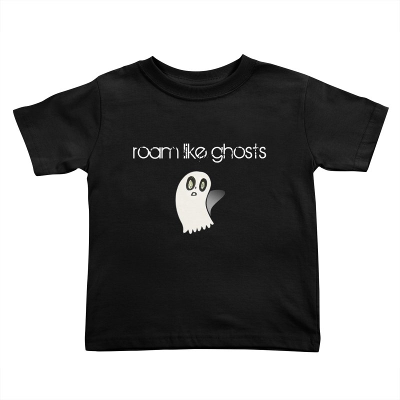 RLG-Olivias-Ghost-Design-on-darks Kids Toddler T-Shirt by Roam Like Ghost's Merch Shop