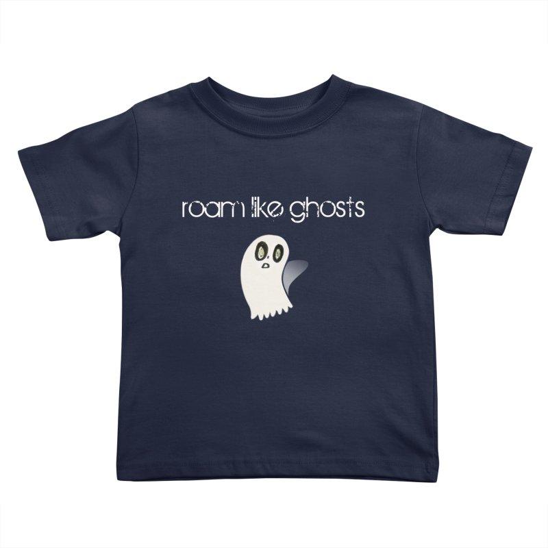 RLG-Olivias-Ghost-Design-on-darks Kids Toddler T-Shirt by Roam Like Ghost's Merch Shop
