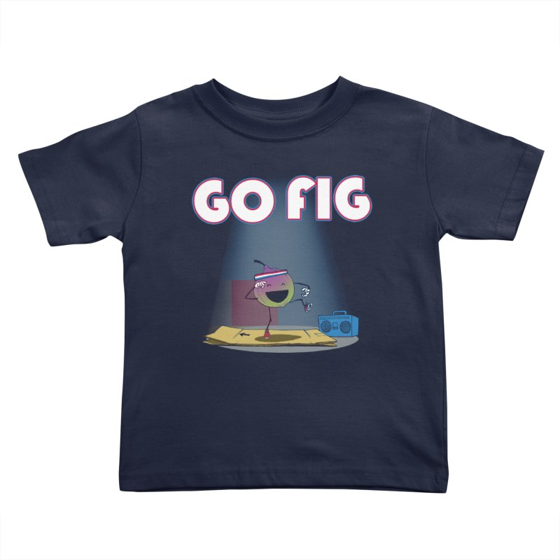 Go Fig Kids Toddler T-Shirt by Robbie Lee's Artist Shop
