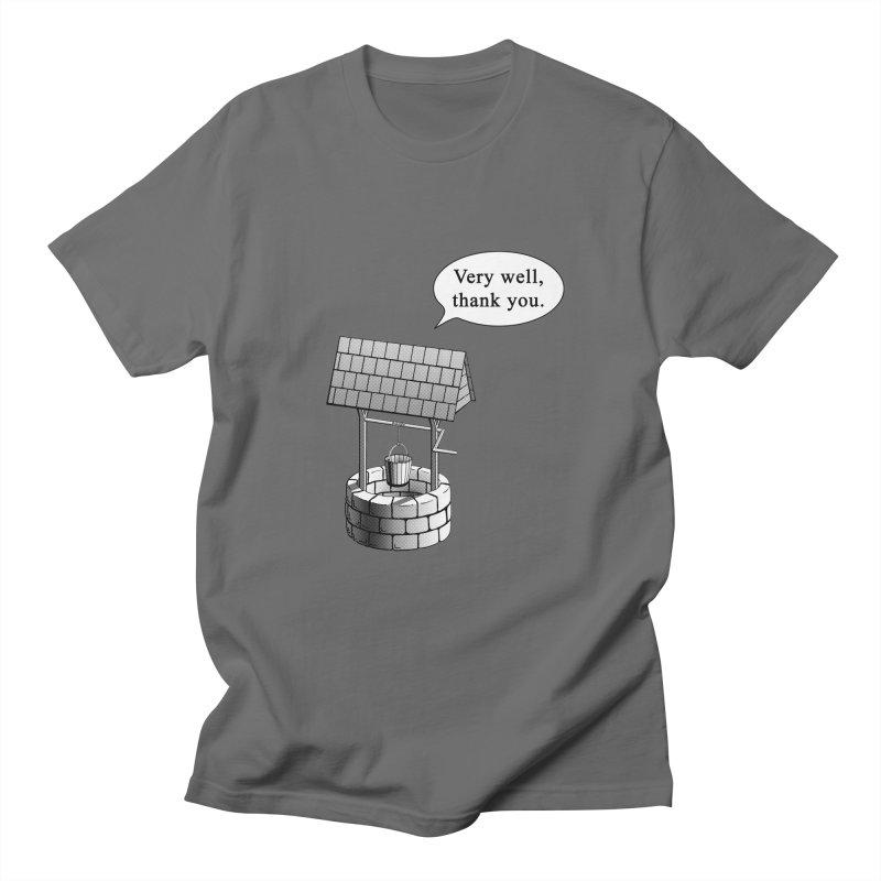 Very Well Men's T-Shirt by Robert Clinton's Artist Shop