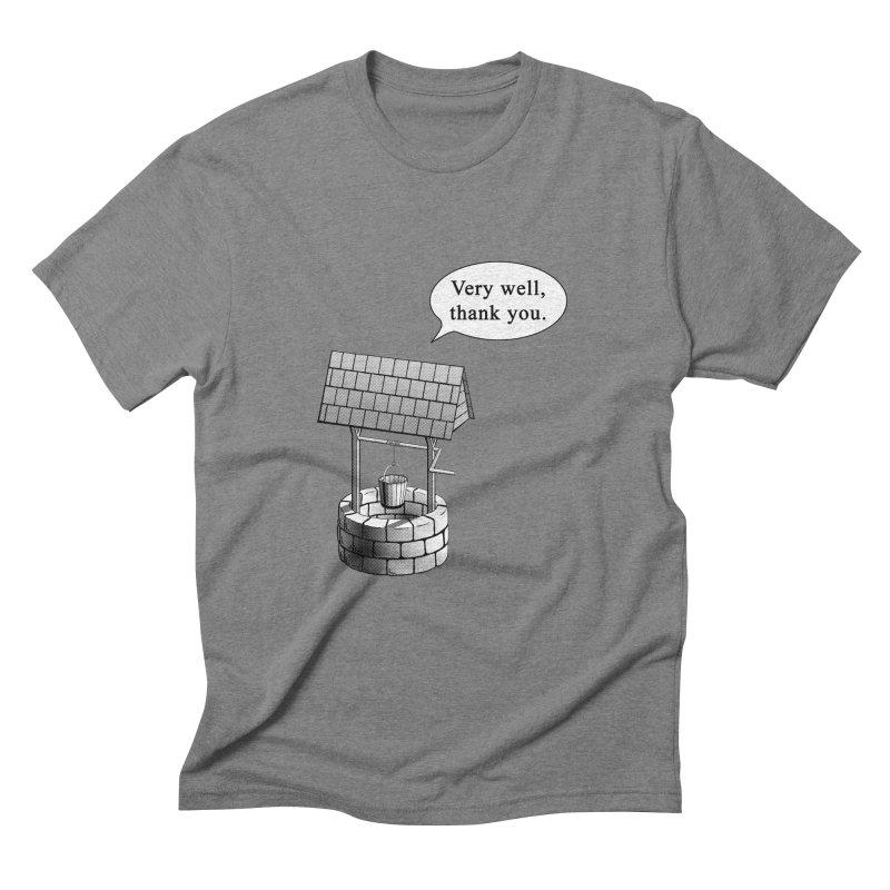 Very Well Men's Triblend T-Shirt by Robert Clinton's Artist Shop