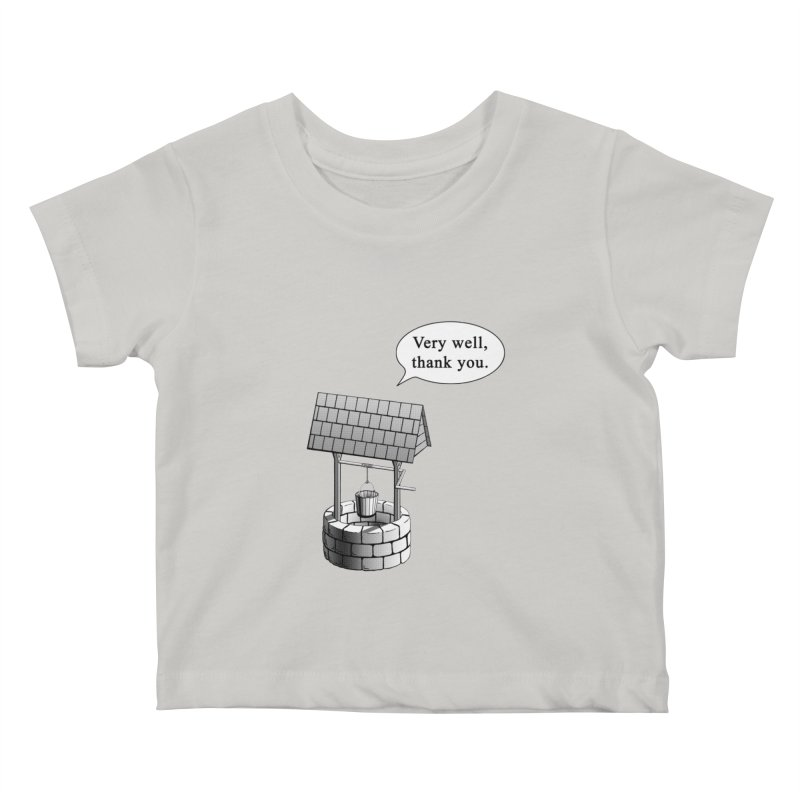 Very Well Kids Baby T-Shirt by Robert Clinton's Artist Shop