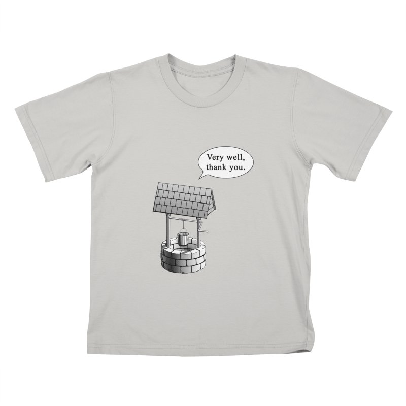 Very Well Kids T-shirt by Robert Clinton's Artist Shop