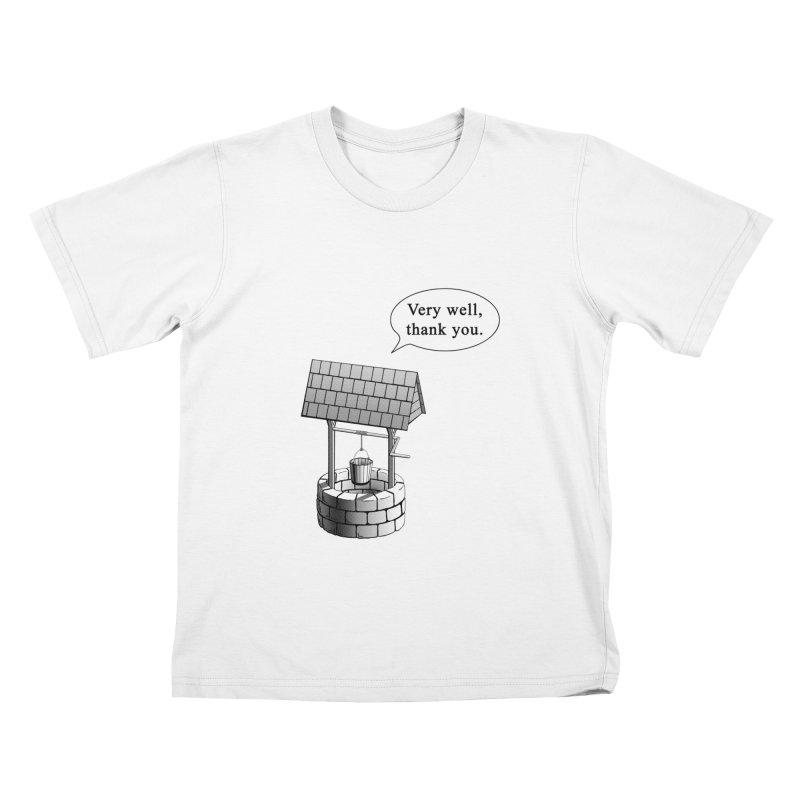 Very Well Kids T-Shirt by Robert Clinton's Artist Shop