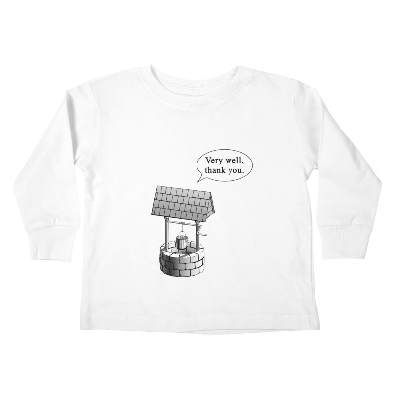 Very Well Kids Toddler Longsleeve T-Shirt by Robert Clinton's Artist Shop