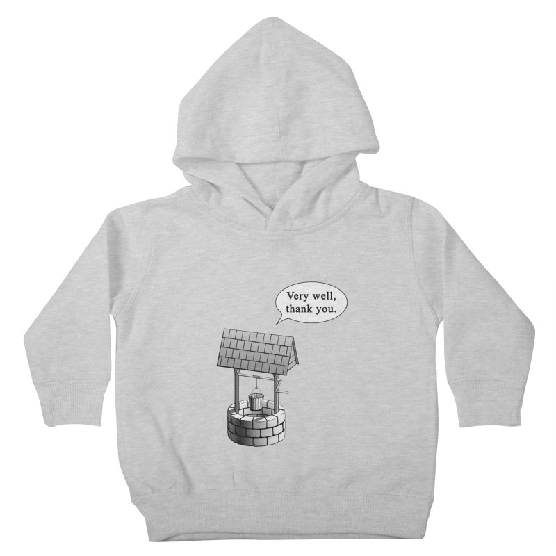 Very Well Kids Toddler Pullover Hoody by Robert Clinton's Artist Shop