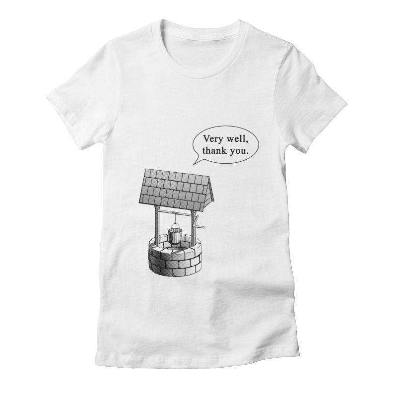 Very Well Women's Fitted T-Shirt by Robert Clinton's Artist Shop