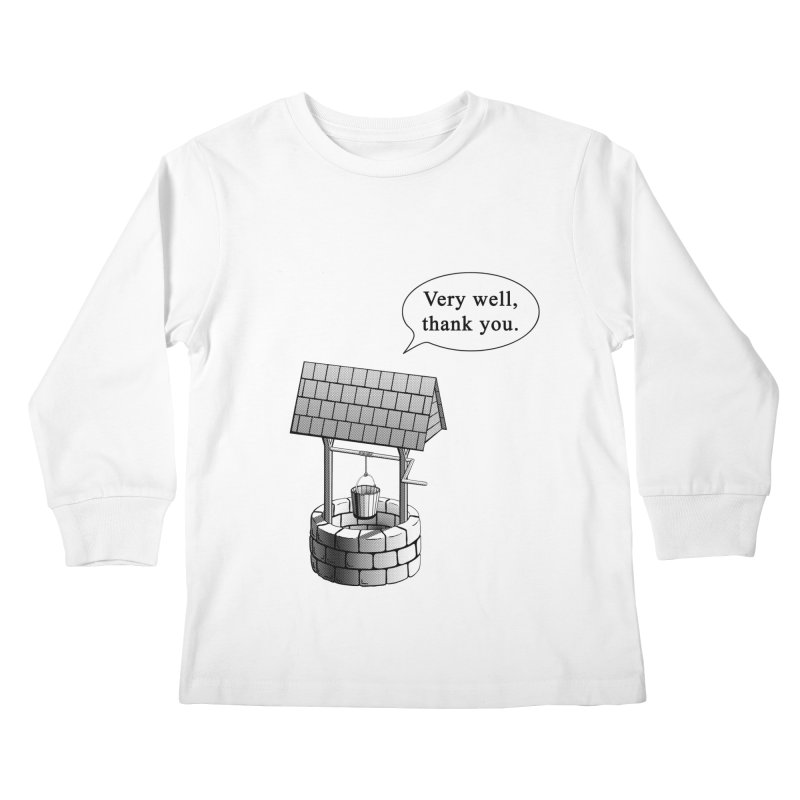 Very Well Kids Longsleeve T-Shirt by Robert Clinton's Artist Shop