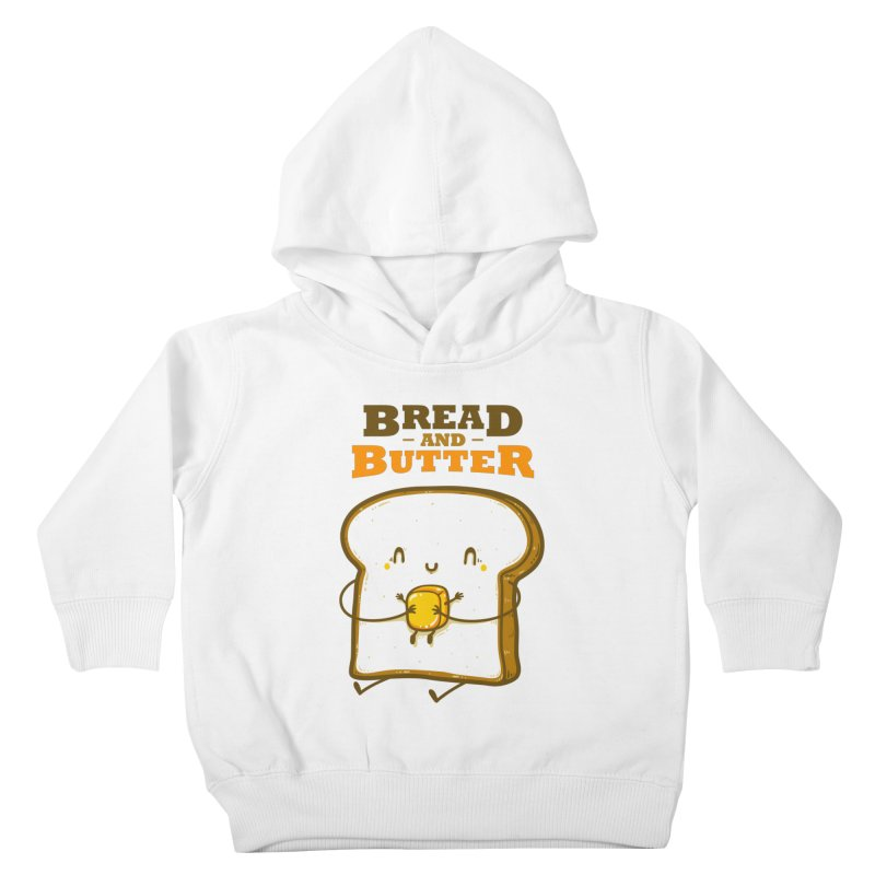 Bread and Butter Kids Toddler Pullover Hoody by roborat's Artist Shop