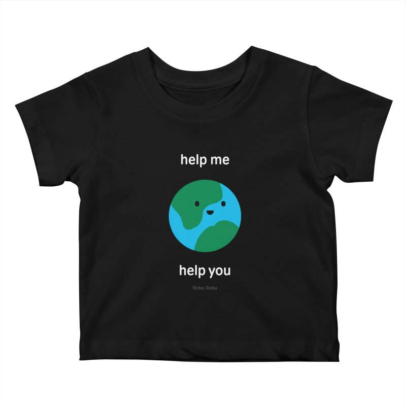 Earth Tee Kids Baby T-Shirt by Robo Roku