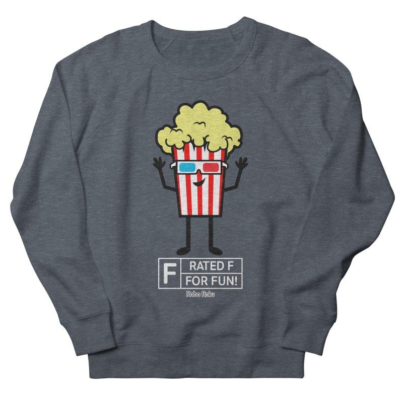 Pop - F is for Fun Men's Sweatshirt by Robo Roku