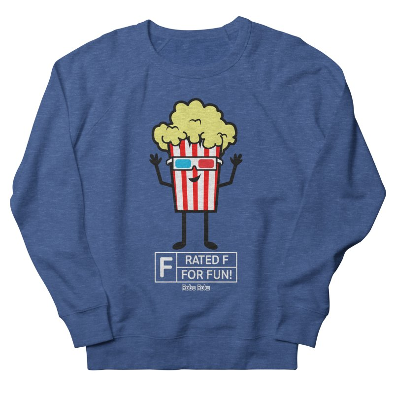 Pop - F is for Fun Men's Sweatshirt by Robo Roku